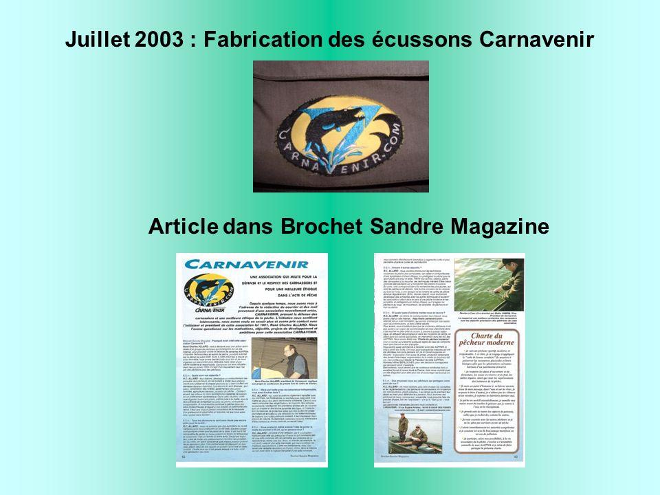 Juillet 2003 : Fabrication des écussons Carnavenir Article dans Brochet Sandre Magazine