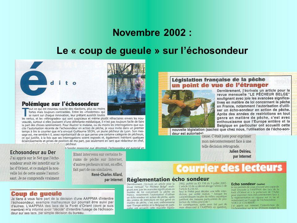 Novembre 2002 : Le « coup de gueule » sur léchosondeur