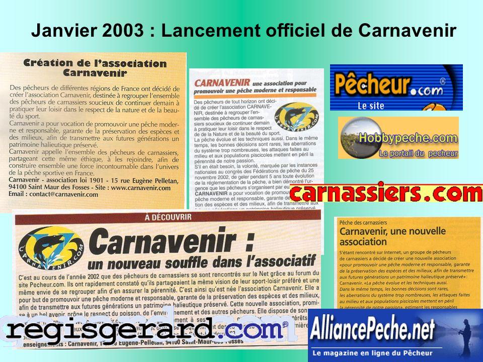 Janvier 2003 : Lancement officiel de Carnavenir
