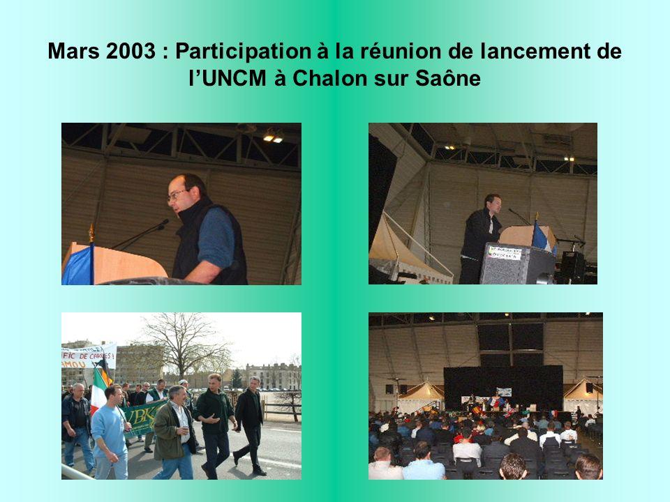 Mars 2003 : Participation à la réunion de lancement de lUNCM à Chalon sur Saône