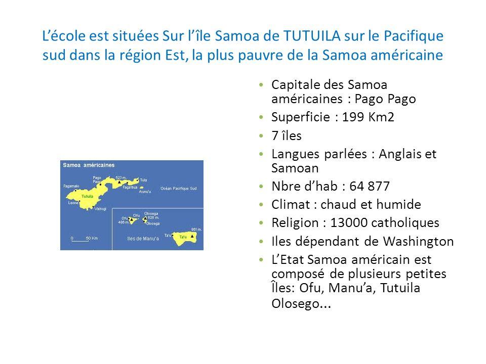 Lécole est situées Sur lîle Samoa de TUTUILA sur le Pacifique sud dans la région Est, la plus pauvre de la Samoa américaine Capitale des Samoa américa