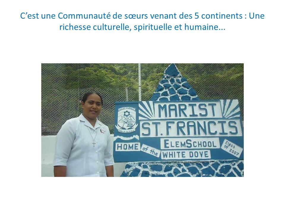 Cest une Communauté de sœurs venant des 5 continents : Une richesse culturelle, spirituelle et humaine...