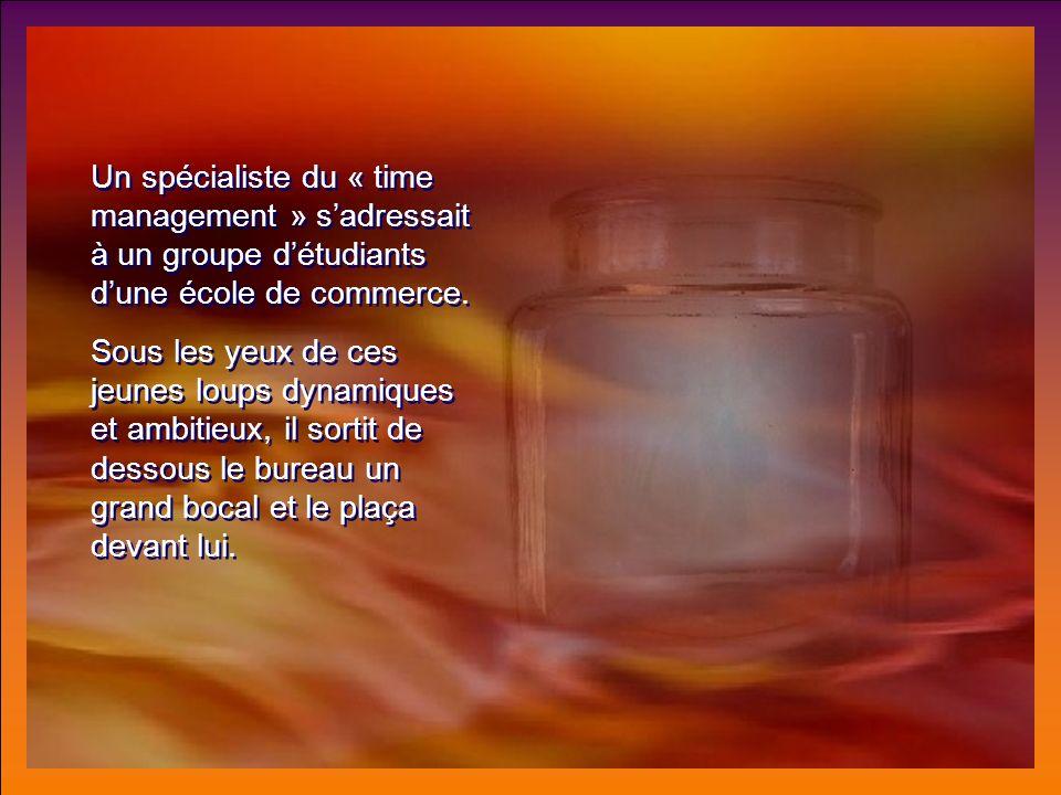 Un spécialiste du « time management » sadressait à un groupe détudiants dune école de commerce.
