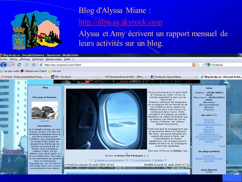 Blog d'Alyssa Miane : http://alys-sa.skyrock.com Alyssa et Amy écrivent un rapport mensuel de leurs activités sur un blog.