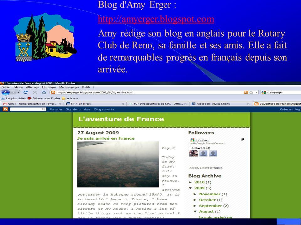Blog d'Amy Erger : http://amyerger.blogspot.com Amy rédige son blog en anglais pour le Rotary Club de Reno, sa famille et ses amis. Elle a fait de rem