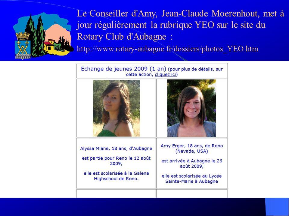 Le Conseiller d'Amy, Jean-Claude Moerenhout, met à jour régulièrement la rubrique YEO sur le site du Rotary Club d'Aubagne : http://www.rotary-aubagne