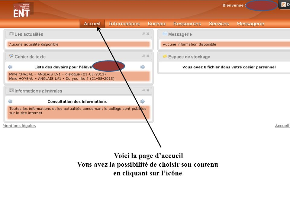 Voici la page daccueil Vous avez la possibilité de choisir son contenu en cliquant sur licône