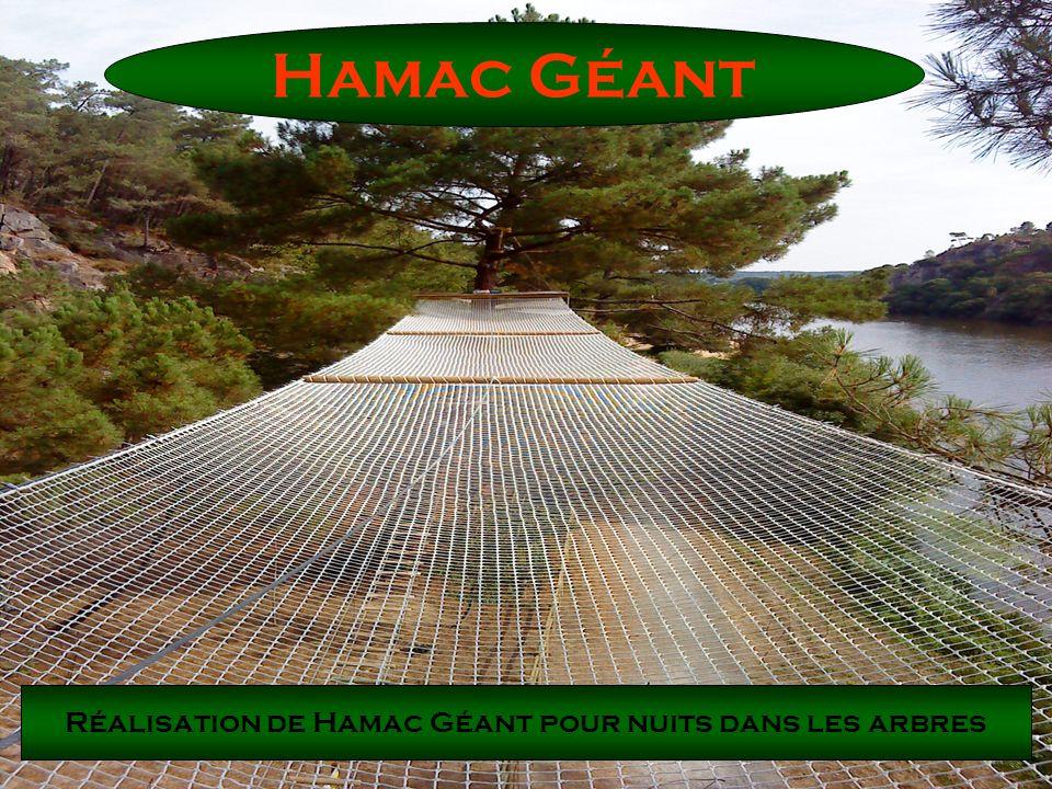 Hamac Géant Réalisation de Hamac Géant pour nuits dans les arbres