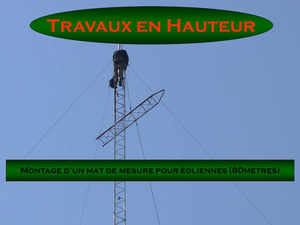 Travaux en Hauteur Montage dun mat de mesure pour éoliennes (80mètres)
