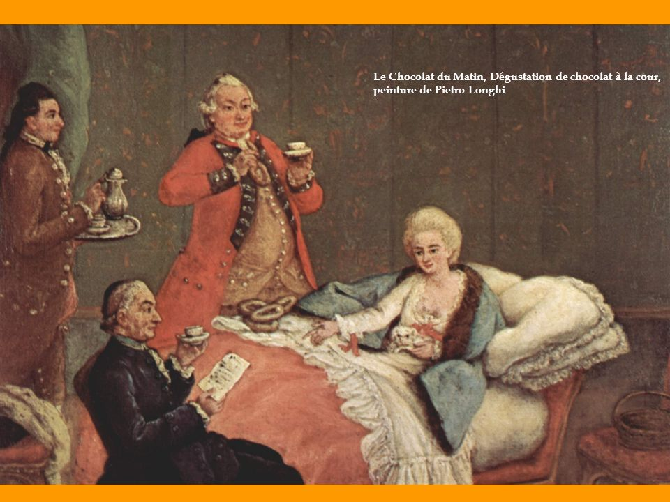 Le Chocolat du Matin, Dégustation de chocolat à la cour, peinture de Pietro Longhi