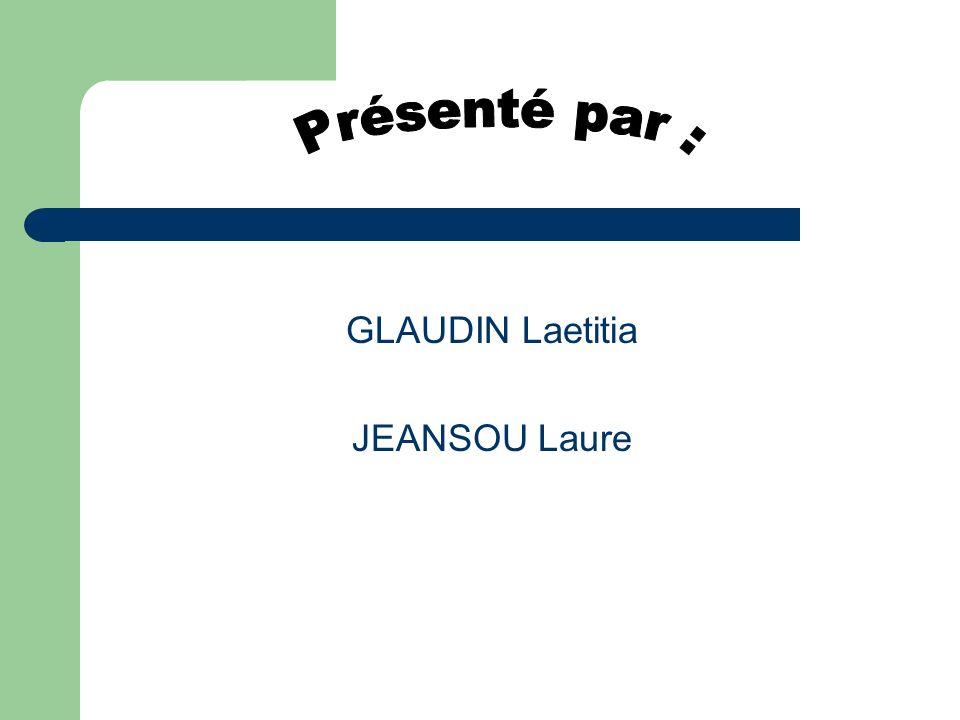 GLAUDIN Laetitia JEANSOU Laure