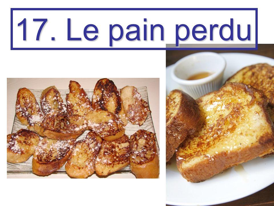 17. Le pain perdu
