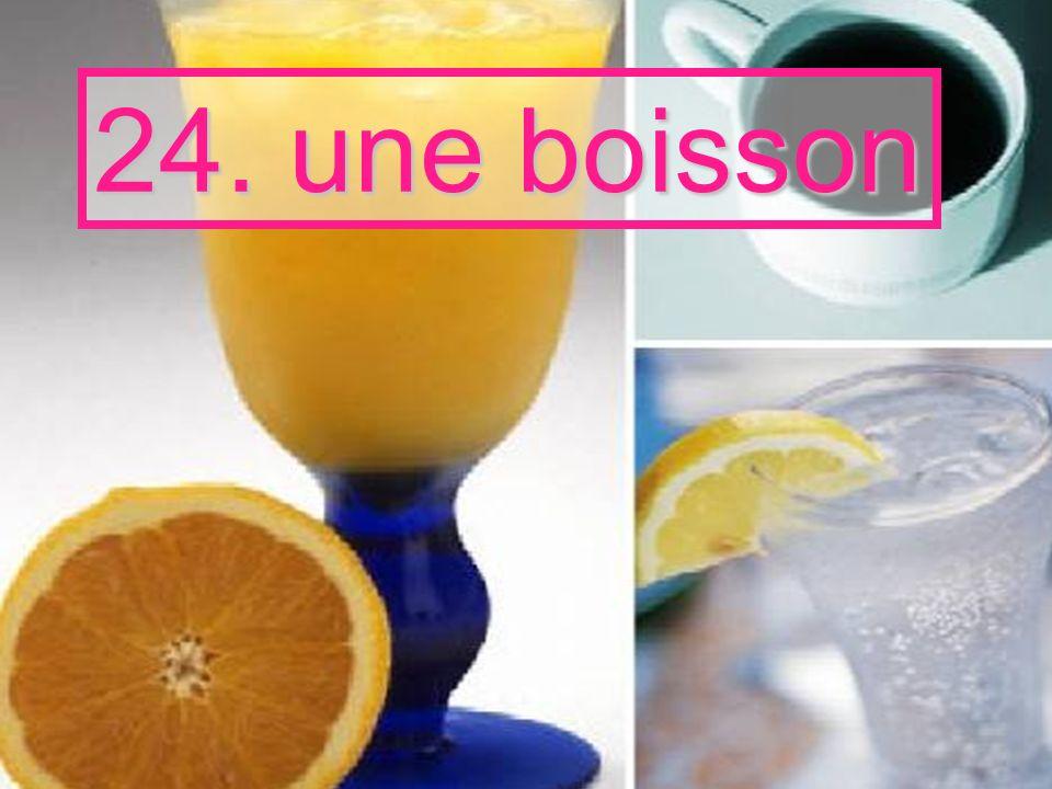 24. une boisson