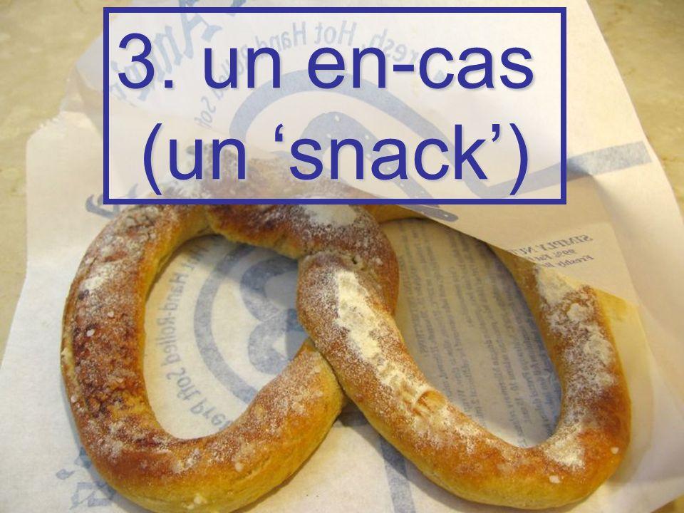 3. un en-cas (un snack)
