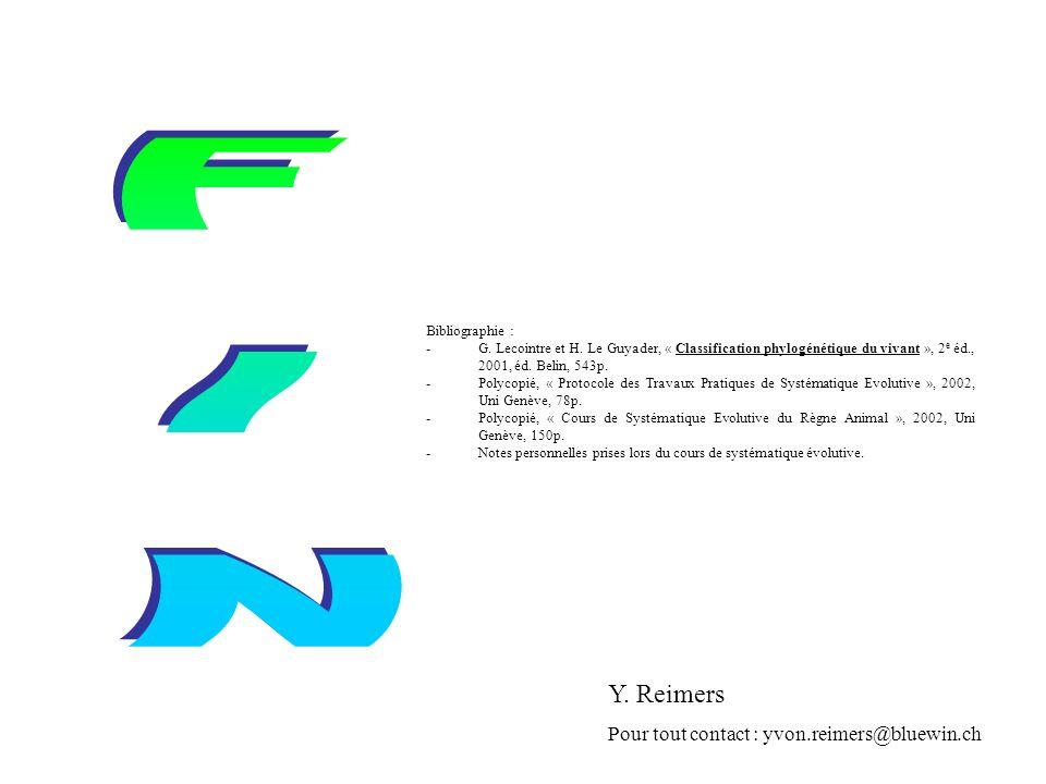 Bibliographie : -G. Lecointre et H. Le Guyader, « Classification phylogénétique du vivant », 2 e éd., 2001, éd. Belin, 543p. -Polycopié, « Protocole d