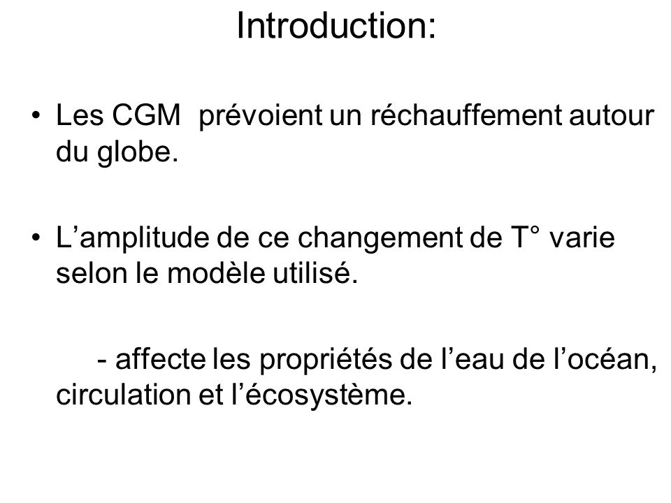 Introduction: Les CGM prévoient un réchauffement autour du globe.