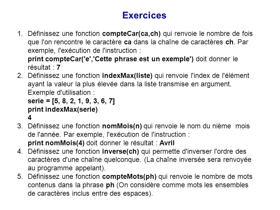 1.Définissez une fonction compteCar(ca,ch) qui renvoie le nombre de fois que l'on rencontre le caractère ca dans la chaîne de caractères ch. Par exemp