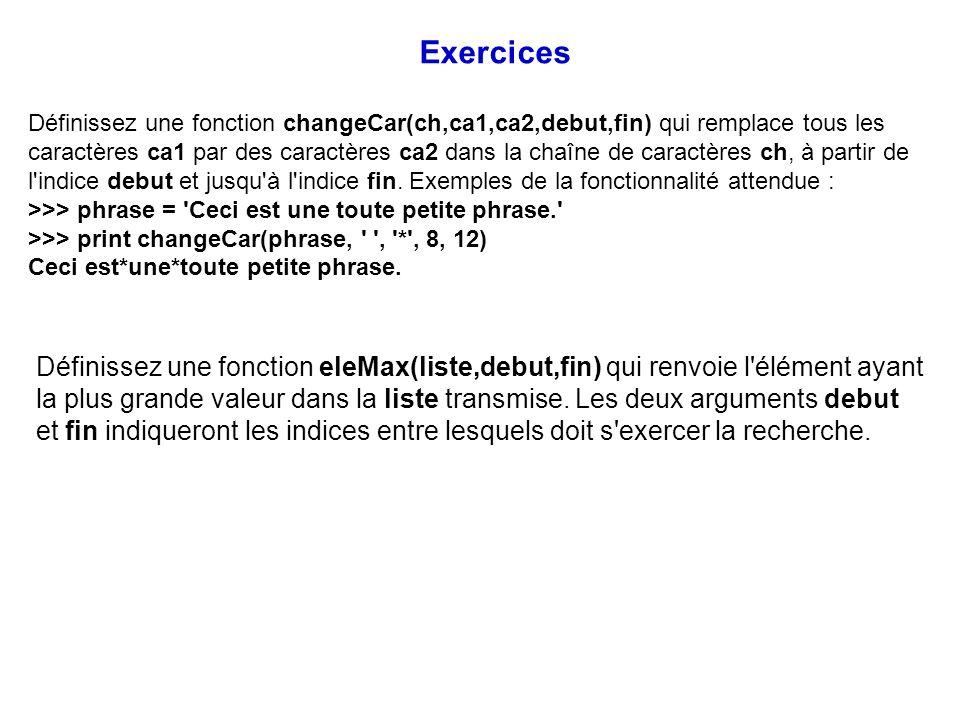Définissez une fonction changeCar(ch,ca1,ca2,debut,fin) qui remplace tous les caractères ca1 par des caractères ca2 dans la chaîne de caractères ch, à
