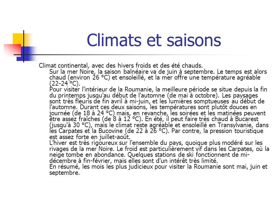 Climats et saisons Climat continental, avec des hivers froids et des été chauds.