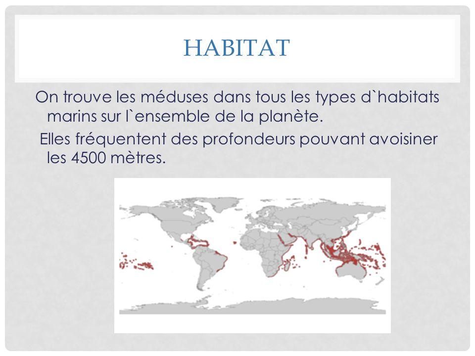 HABITAT On trouve les méduses dans tous les types d`habitats marins sur l`ensemble de la planète. Elles fréquentent des profondeurs pouvant avoisiner