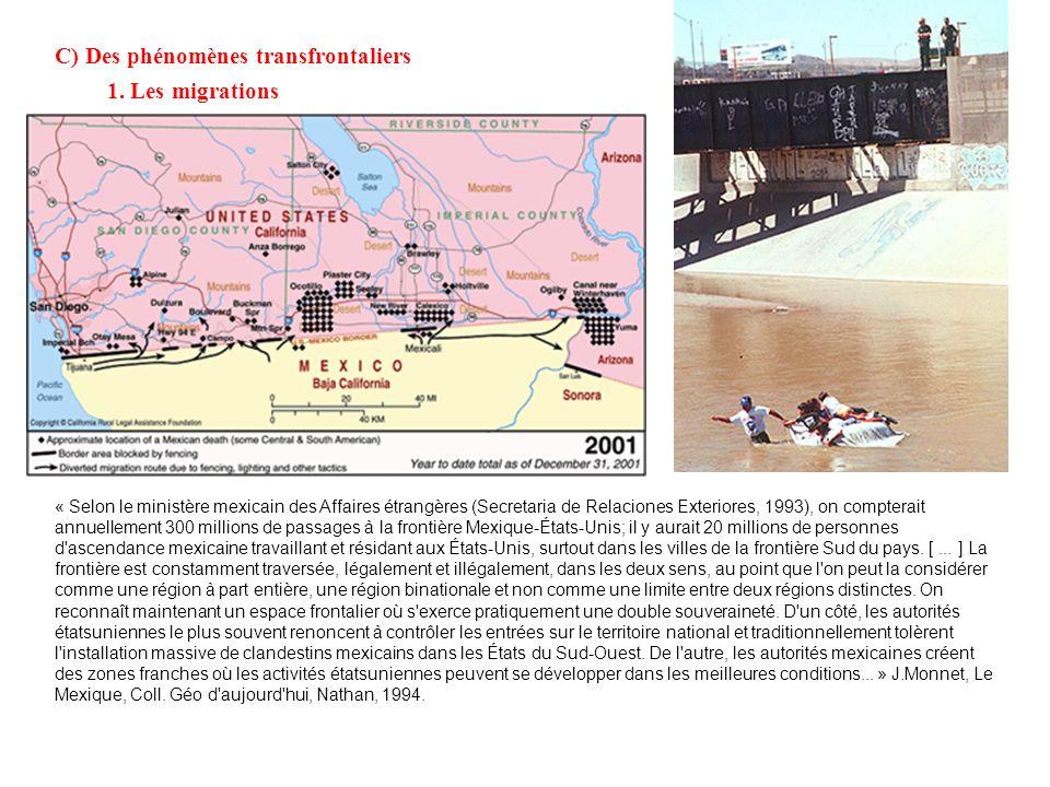 Les maquiladoras, spécificité mexicaine (...) «...basée sur un facteur géographique : la frontière entre les Etats-Unis et le Mexique est le seul endr