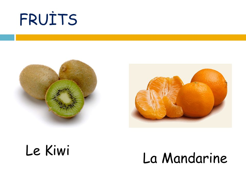 FRUİTS Le Kiwi La Mandarine