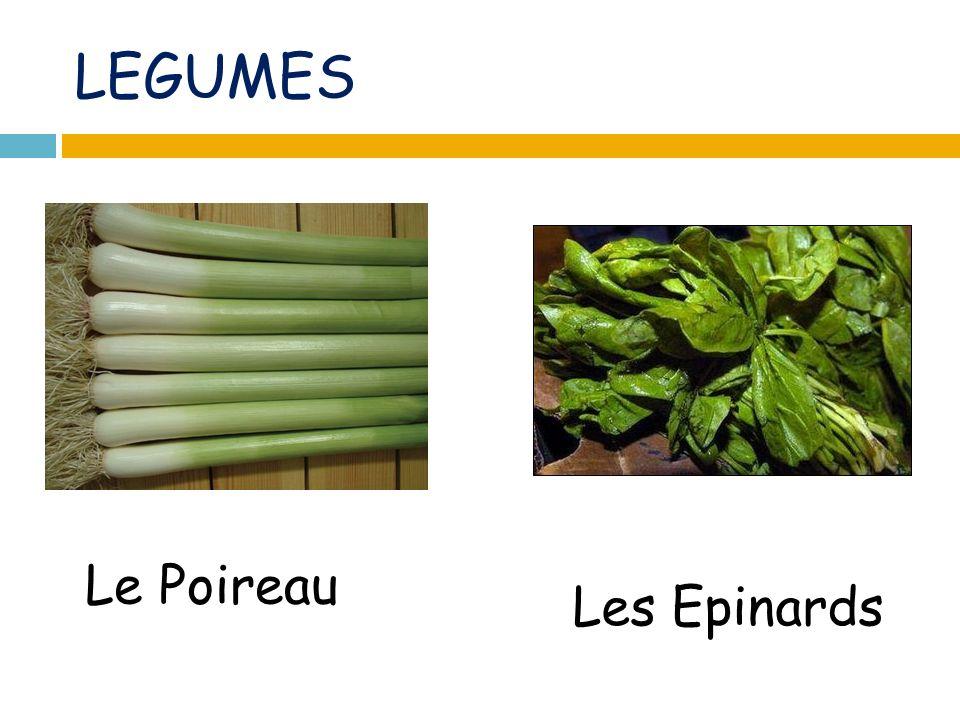 LEGUMES Le Poireau Les Epinards