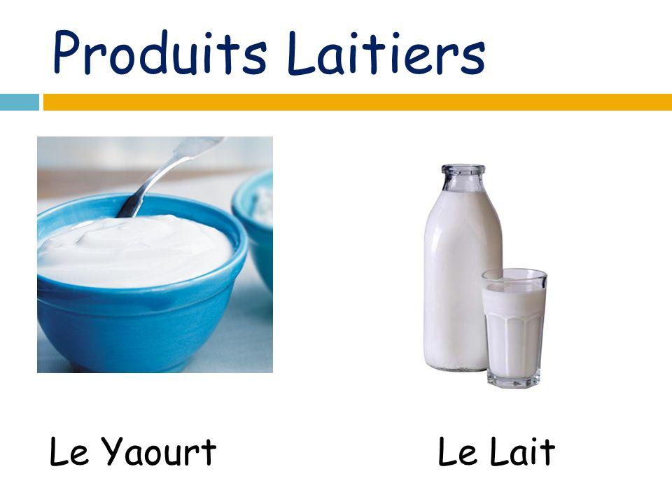 Produits Laitiers Le LaitLe Yaourt