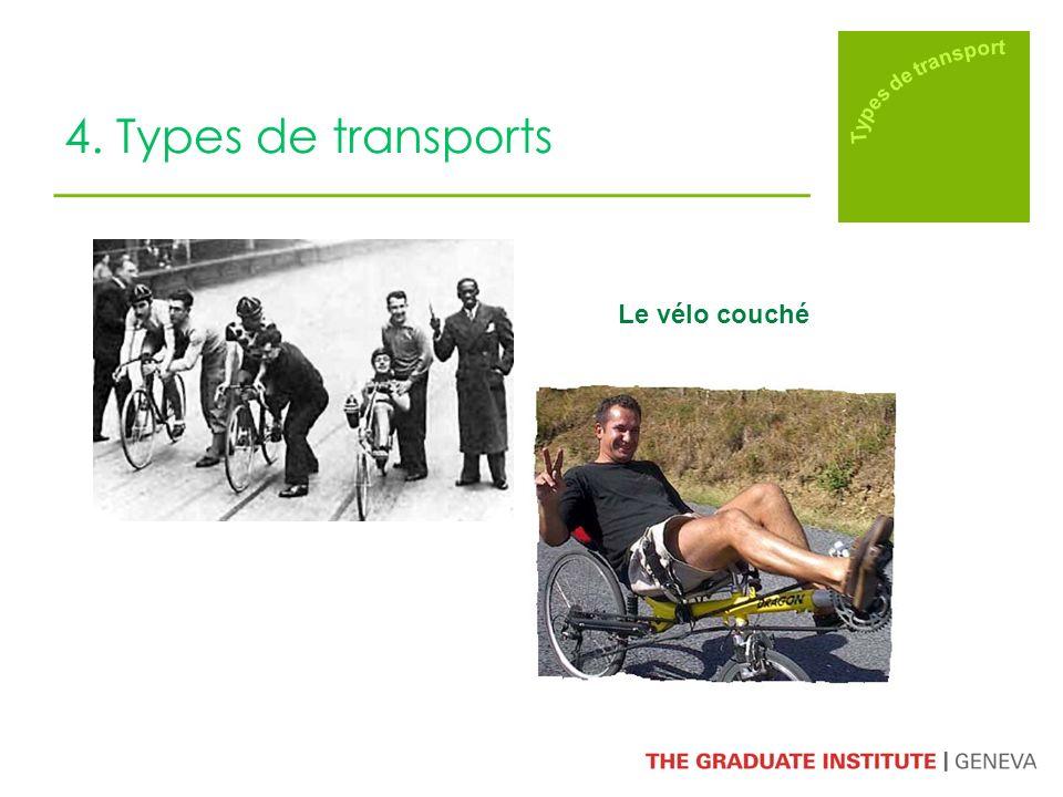 4. Types de transports Le vélo couché