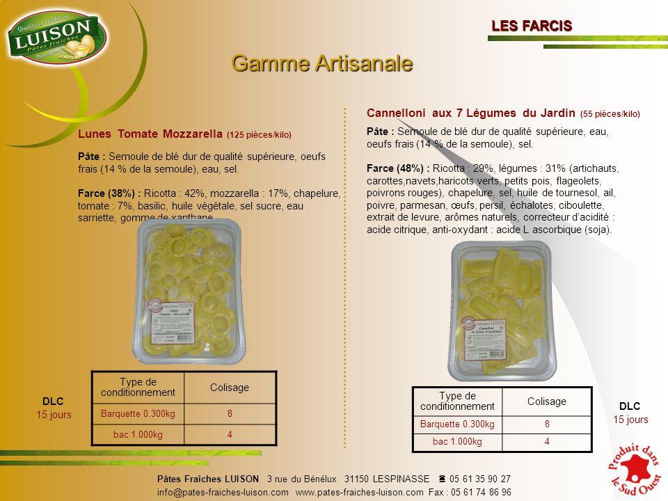 Lunes Tomate Mozzarella (125 pièces/kilo) Pâte : Semoule de blé dur de qualité supérieure, oeufs frais (14 % de la semoule), eau, sel.
