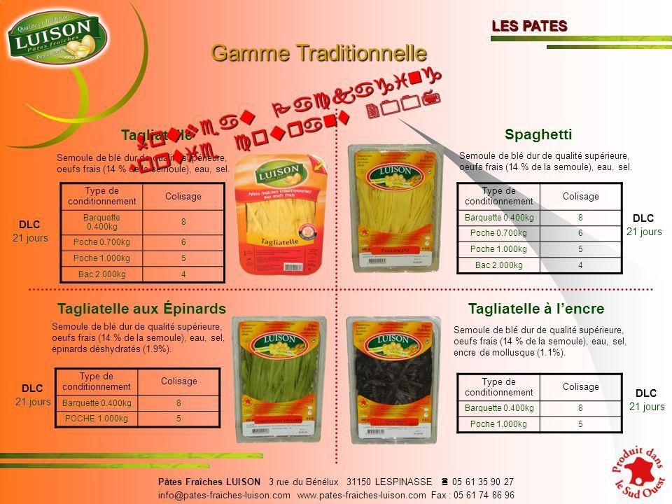 Tagliatelle Semoule de blé dur de qualité supérieure, oeufs frais (14 % de la semoule), eau, sel.