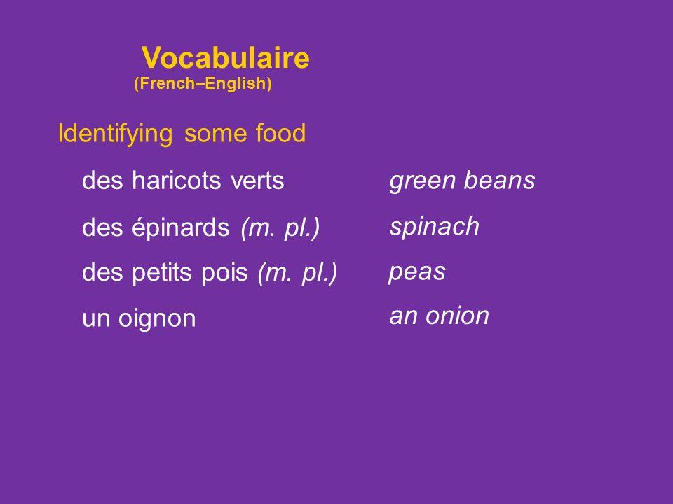 Identifying some food une tomate un légume une salade une carotte a tomato a vegetable a head of lettuce a carrot une pomme de terre a potato Vocabula