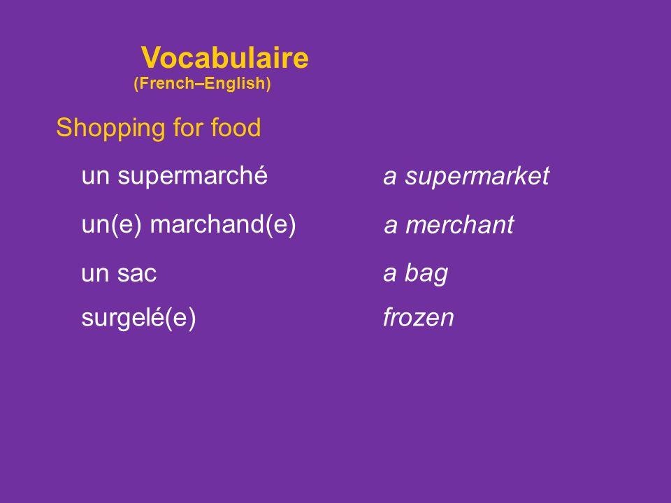 Shopping for food une épicerie une charcuterie une poissonnerie a seafood store a pork store (deli) a grocery store un marchéa market Vocabulaire (Fre