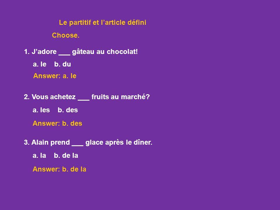 1. All forms of the partitive, du, de la, de l, and des, change to de (d) after a negative. Le partitif au négatif Affirmatif Négatif Je veux Je ne ve