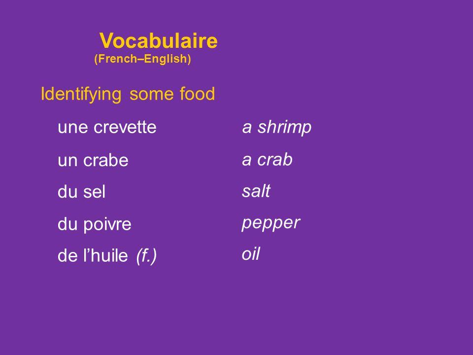 Identifying some food de lagneau (m.) du porc du jambon du saucisson lamb pork ham sausage du poisson fish Vocabulaire (French–English)