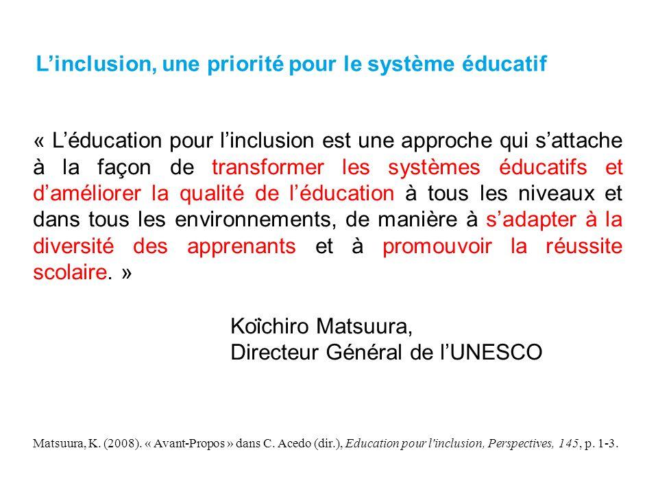 « Léducation pour linclusion est une approche qui sattache à la façon de transformer les systèmes éducatifs et daméliorer la qualité de léducation à tous les niveaux et dans tous les environnements, de manière à sadapter à la diversité des apprenants et à promouvoir la réussite scolaire.