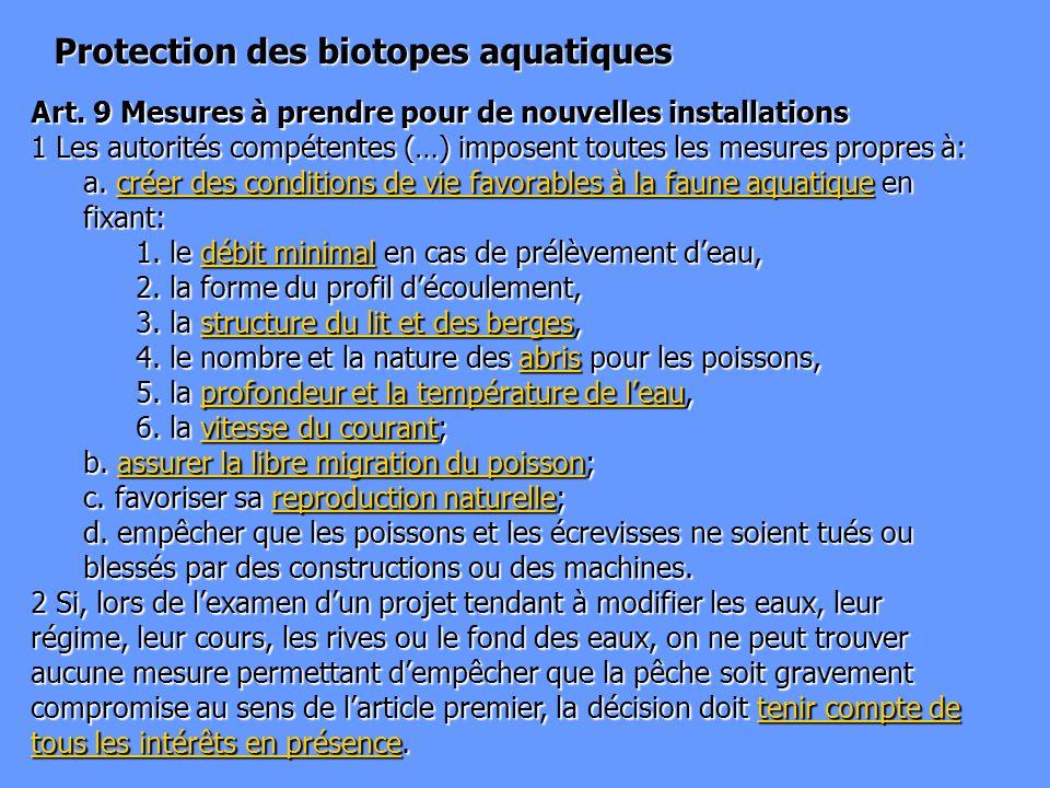 Loi fédérale sur la protection des eaux (LEaux) Protection des biotopes aquatiques Art.