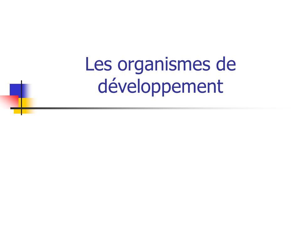 Les organismes de développement