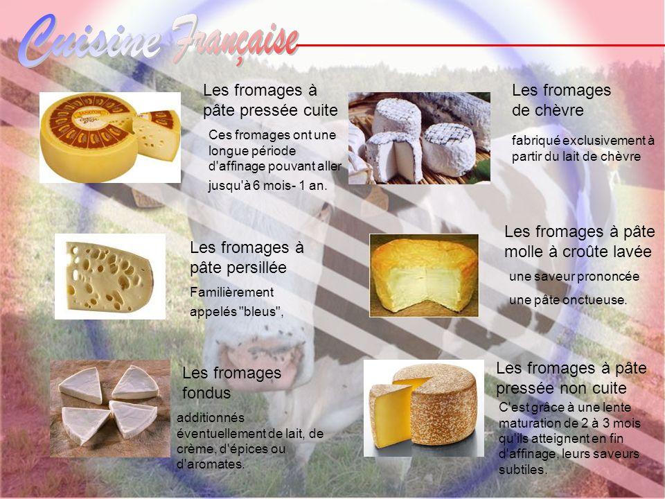 Les fromages fondus additionnés éventuellement de lait, de crème, d'épices ou d'aromates. Les fromages à pâte pressée non cuite C'est grâce à une lent