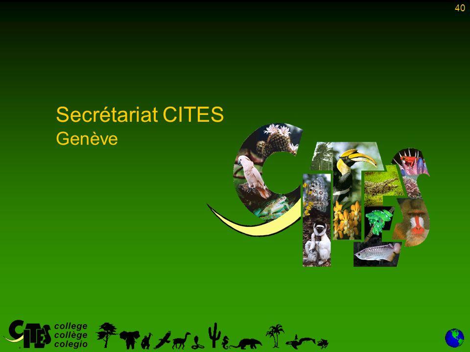 40 Secrétariat CITES Genève
