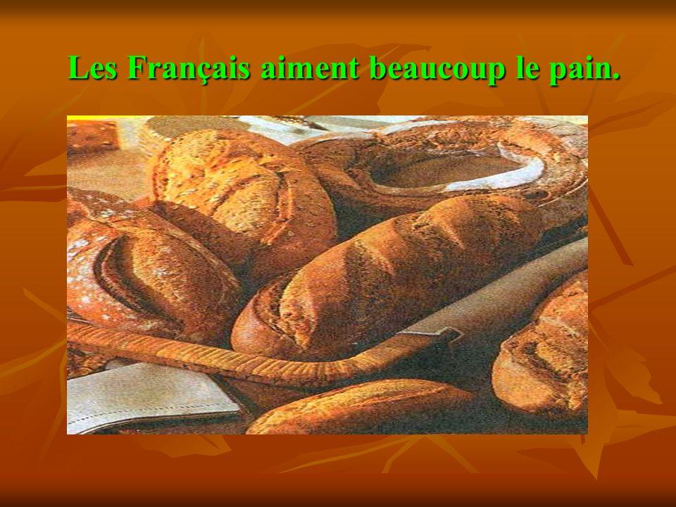 Les Français aiment beaucoup le pain. Les Français aiment beaucoup le pain.