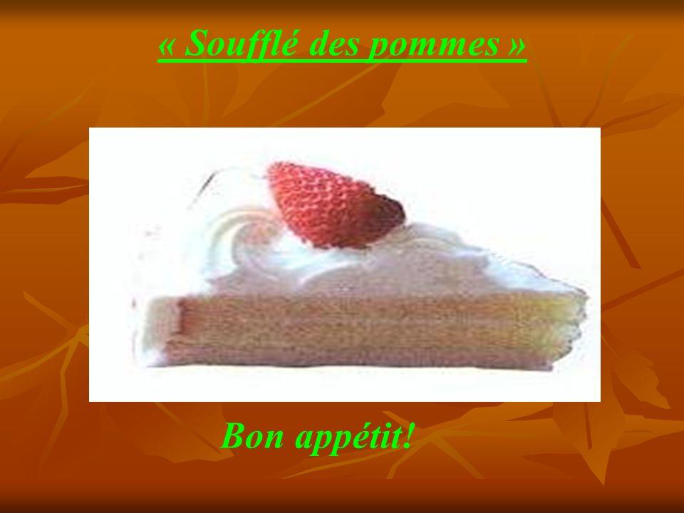 « Soufflé des pommes » Bon appétit!