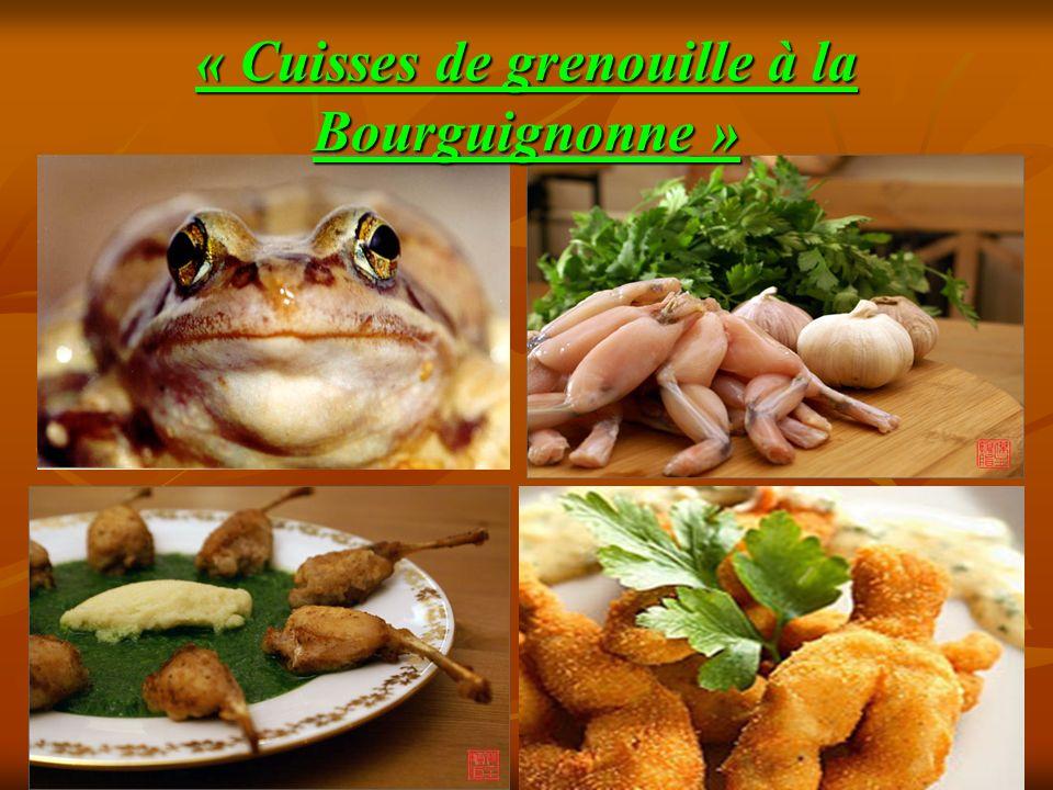 « Cuisses de grenouille à la Bourguignonne »