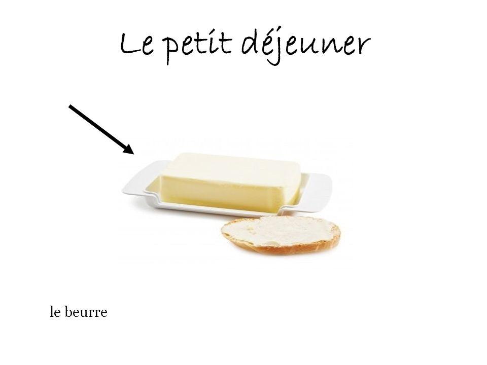 Le petit déjeuner le beurre