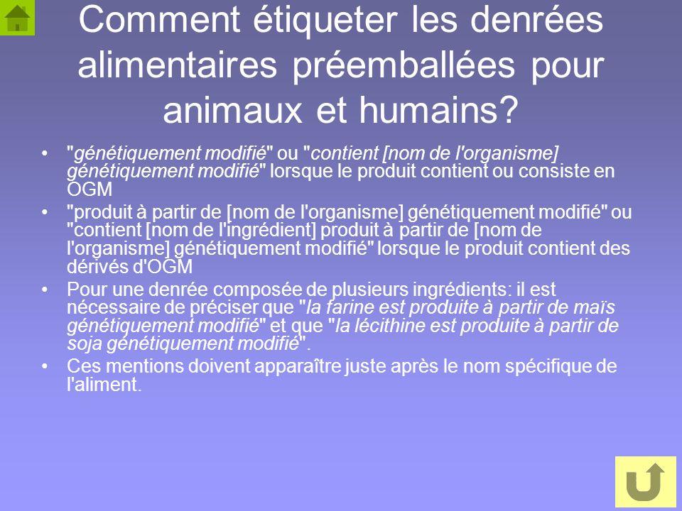 8 Comment étiqueter les denrées alimentaires préemballées pour animaux et humains?