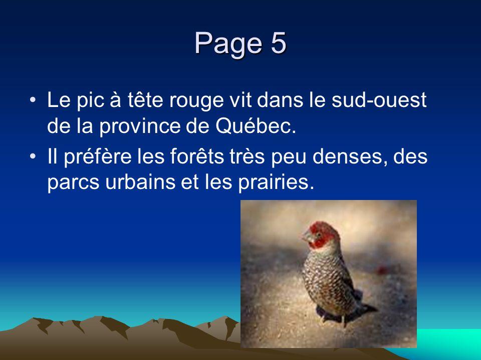 Page 6 Il est en danger parce que le paysage agricole change.