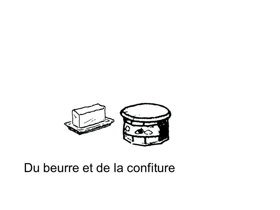 Du beurre et de la confiture