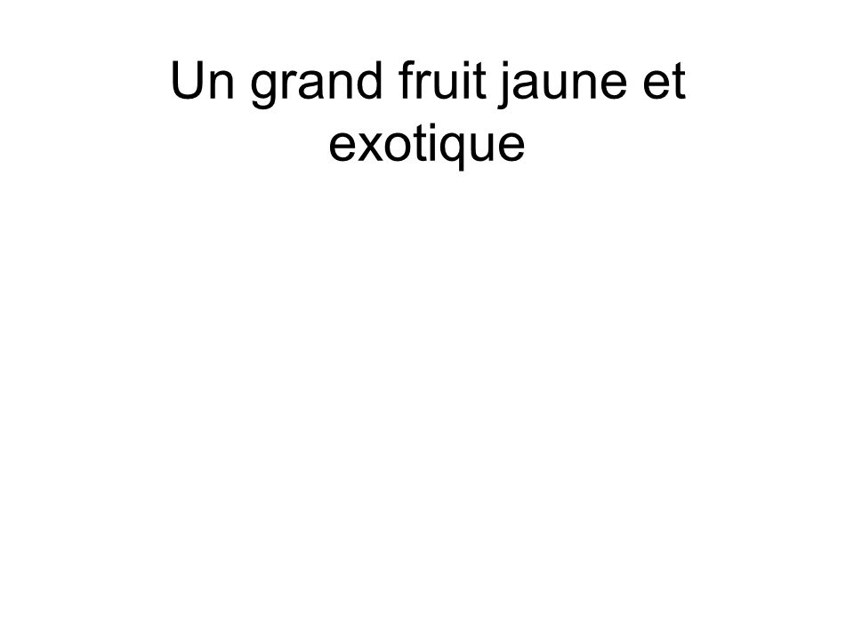 Un grand fruit jaune et exotique