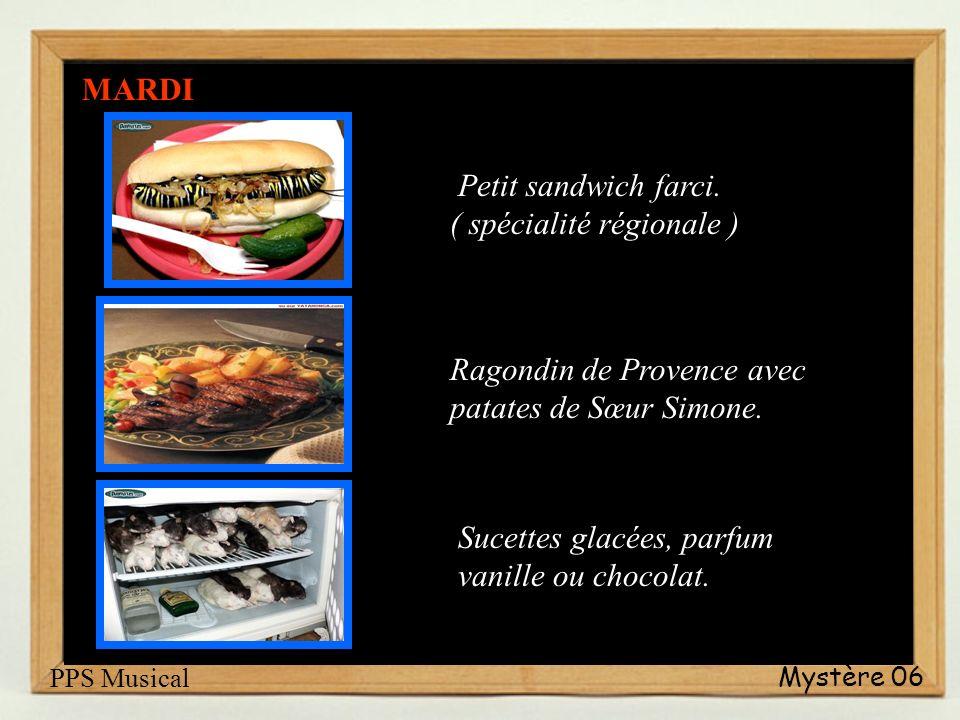 Mystère 06 Petit sandwich farci.