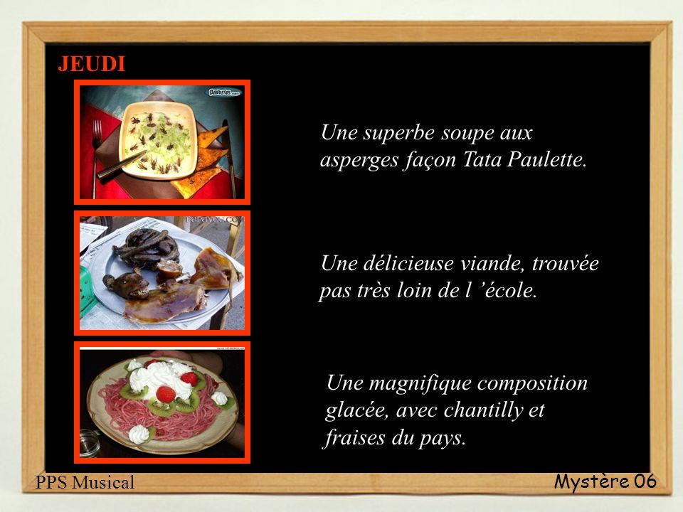 Mystère 06 Une superbe soupe aux asperges façon Tata Paulette.